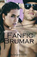 Fanfic Brumar by bruna1678