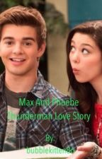 Max and Phoebe Thundermans Love Story by bubblekitten86