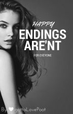 Happy endings aren't for everyone by gottaLovePoot