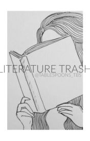 Literature Trash by tablespoons_tbs