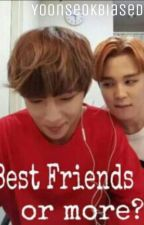 Best Friends or more? by Yoonseokbiased