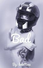 BAD - Skye Black [#wattys2016] by lukettina