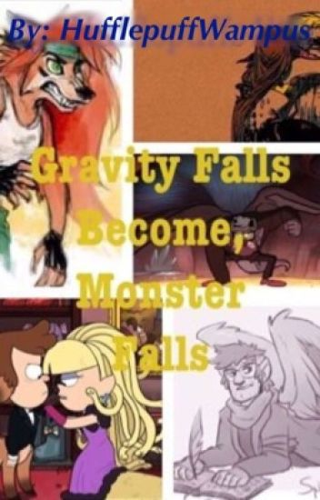 Gravity Falls become Monster Falls
