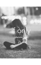 if only by _charlotte_rose_