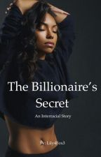 The Billionaire's Secret by Lily4Fox3