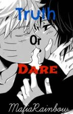 Truth or Dare [SasuNaru] [One-shot] by MafiaRainbow