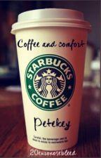 Coffee and Comfort (Petekey) by 20EuroNosebleed