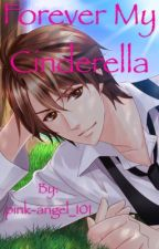 Forever My Cinderella - A BMP Love Story by pink-angel_101