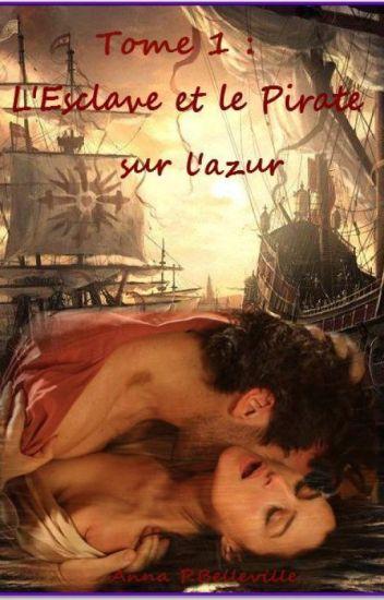 L'Esclave et le Pirate sur l'azur