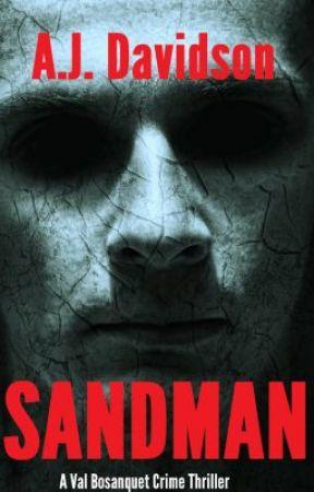 Sandman - A Val Bosanquet Mystery by ajdavidson