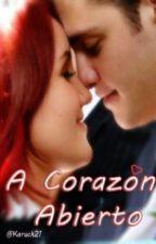 A Corazón Abierto by Karuckervondy