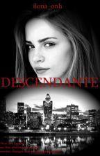 Descendante by Ilona_Onh