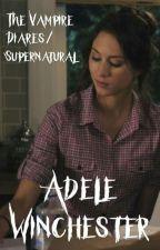 Adele Winchester (Spn/TVD) by fandom_lover_101
