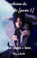 La sobrina de Kakashi [parte 2] by rabelh
