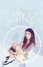The Diary of a 'Nerd'. by misunderstoodsmile