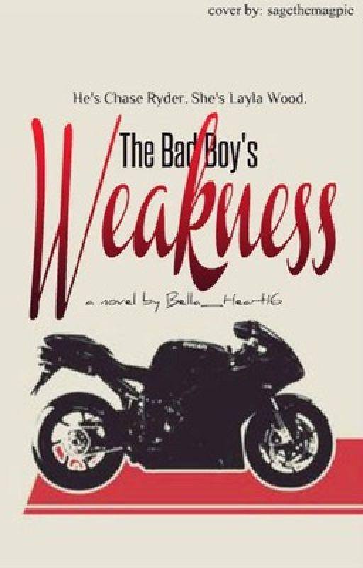 The bad boy's weakness by Bella_Heart16