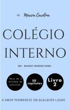 02 - Colégio Interno - bbs by Marciamcl