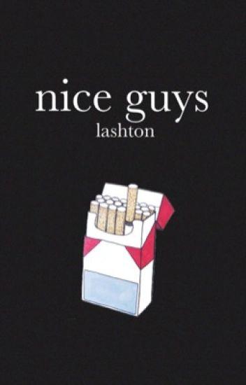 Nice Guys ↝ Lashton