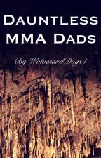 Dauntless MMA Dads by WolvesandDogs4