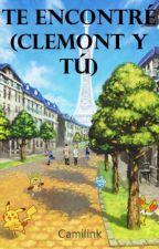 Te Encontré (Clemont y tú) by Rowlettuce