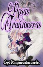 Rosas traicioneras (Offenderman y tu)+18 by karpaoenlaceneko