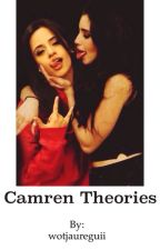 Camren Theories by wotjaureguii