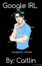 Google IRL by The_twins_of_hearts