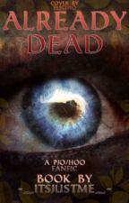 Already Dead (A Percy Jackson Fanfiction)  by -_ItsJustMe_-