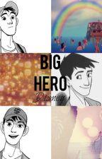 Big Hero Disney (Tadashi x Reader One Shots) by RioftheSouthernIsles