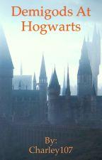 Demigods go to hogwarts by Charley107