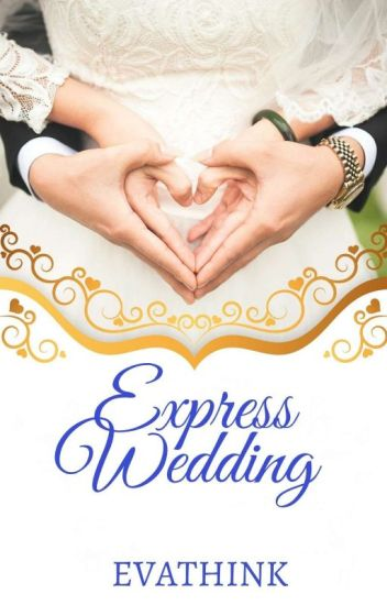 The Express Wedding (Completed)