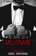 My Boss is a Millionaire by Alisahjin
