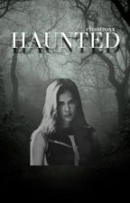 Haunted by chastroxx
