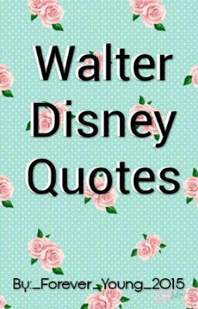 Walter Disney Quotes Sleeping Beauty Wattpad