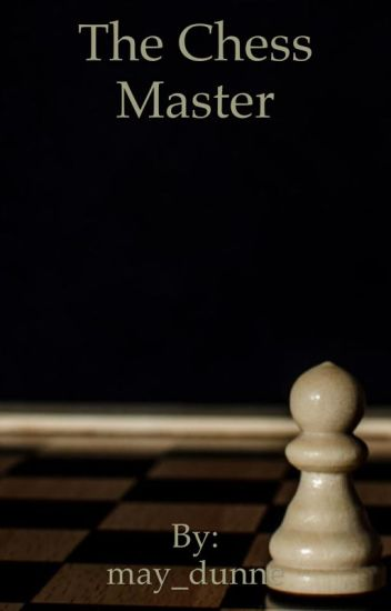 The chess master (ciel x reader)
