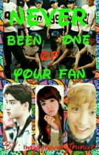 Never Been One of Your Fan  [FANFIC] by imyoureverything21