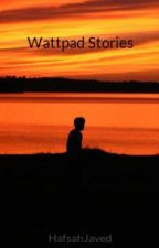 Wattpad Stories by HafsahJaved