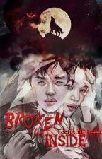 Broken Inside [Yaoi] by Footprint_treza