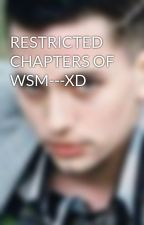 RESTRICTED CHAPTERS OF WSM---XD by mien17