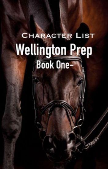 Wellington Prep Book 1-Characters