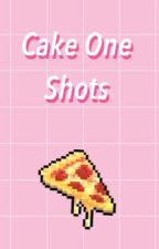 Cake One Shots (boyxboy) by TheAmazingWorldOfFic