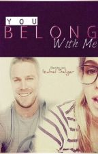 You Belong With Me. by IzabelSeliger