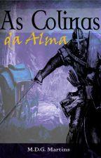 As Colinas da Alma by mdgmartins