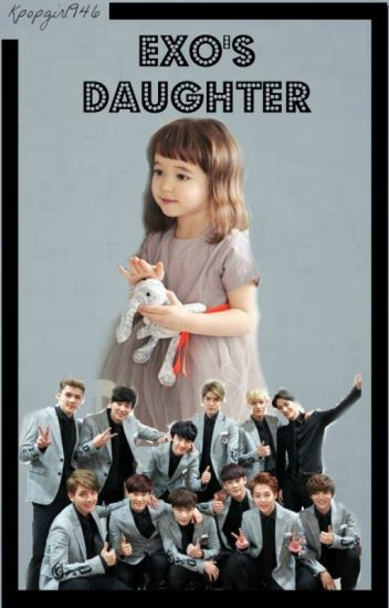 Exo's Daughter (ON HOLD)