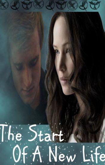 The Start of a New Life #1 (Everlark)