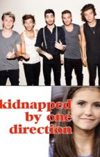 Kidnapped by One Direction by _louisismyboobear_
