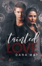 Tainted Love ♰ Dean Winchester by sethgeckos