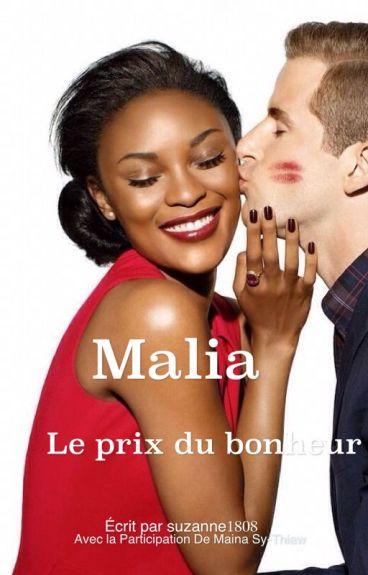 MALIA: Le Prix du Bonheur
