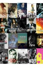 The Best Of Wattpad © by My_DarkSecrets
