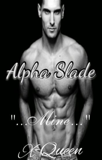 Alpha Slade